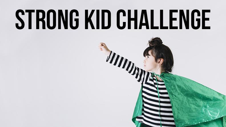Strong Kid Challenge